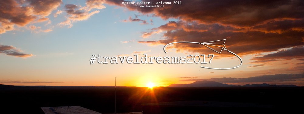 traveldreams2017 travel dreams 2017viaggi sognare