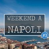 weekend a napoli #napolinside travelblog campania