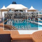 Norwegian Spirit tutti a bordo