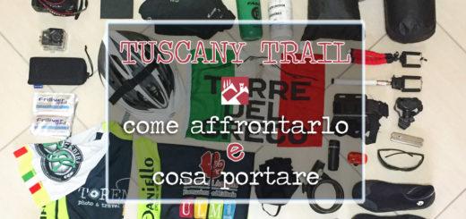 tuscany trail cosa portare